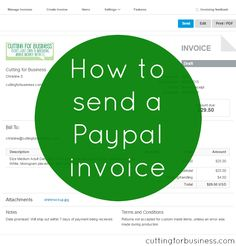 How to send a Paypal invoice - An easy process for your Silhouette or Cricut business. by cuttingforbusiness.com