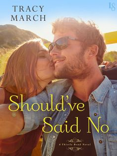 SHOULD'VE SAID NO by Tracy March (Thistle Bend, #1) |On Sale: 11/24/2015 | Loveswept Romantic Comedy Romance | eBook | Welcome to Thistle Bend! Perfect for fans of Susan Mallery, this charming series debut introduces a small town where old secrets are revealed—and wounded hearts are opened to new love. | small town contemporary cowboy rancher billionaire family life novel