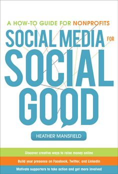 Social Media for Social Good: A How-To Guide for Nonprofits: http://nonprofitorgs.wordpress.com/book/ - Originally pinned by Nonprofit Organizations onto Technology & Fundraising.