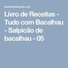 Livro de Receitas - Tudo com Bacalhau - Salpicão de bacalhau - 05