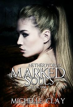 Marked Souls (The Netherworld Series Book 1) by Michelle ... https://www.amazon.com/dp/B01M1HY9ZC/ref=cm_sw_r_pi_dp_x_9UbcybBWPN2R0