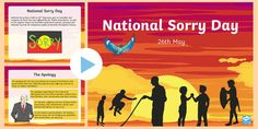 National Sorry Day (26th May) PowerPoint - National Sorry Day, reconciliation, sorry, prime minister, prime minister's apology, kevin rudd, PM