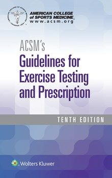 Acsms guidelines for exercise testing and prescription 9th acsms guidelines for exercise testing and prescription fandeluxe Choice Image