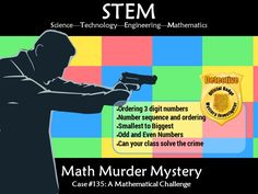 This murder mystery will engage students by taking them on a journey to solve math puzzles to solve a murder. Students will need to gather evidence by comp. Math Stem, Math Challenge, Hundreds Chart, Maths Puzzles, Student Engagement, Sorting, Teaching Resources, Charts, Mystery