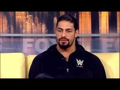 Roman Reigns interview.  You're welcome.