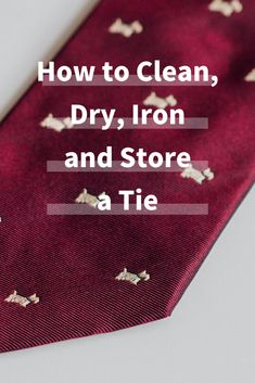 Learning how to clean a tie is a multi-step process. We're walking you through the washing, drying, ironing, and storage. Our guide will ensure that your ties remain in good shape. Laundry Storage, Diy Storage, Doing Laundry, Ties, Walking, Iron, Cleaning, Shape, Tie Dye Outfits