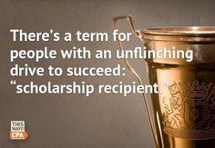 Browse scholarships rewarding your endless accomplishments.