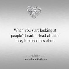 Lessons Learned in Life   Life becomes clear.