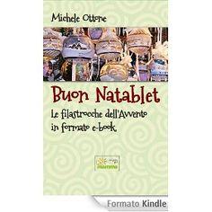 Buon Natablet - le filastrocche dell'avvento in formato eBook disponibile su Kindle Store