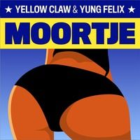 Yellow Claw & Yung Felix - Moortje *FREE DOWNLOAD* by Yellow Claw on SoundCloud