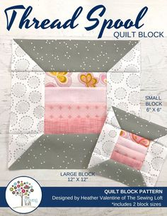 The thread spool quilt block is an easy to make, patchwork quilt block that is perfect for using smaller pieces of fabric scraps. Comes in 2 finished sizes. The Sewing Loft Pattern Blocks, Quilt Patterns, Block Patterns, Sewing Tools, Sewing Projects, Sewing Tutorials, Youtube Quilting, Spool Quilt, Quilting Board