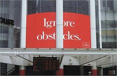 Ignore obstacles. Clever ad guys at The Economist