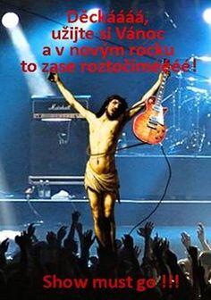 Kdo s Ježíšem paří, tomu se dobře daří!!!!!!! Yuch!!!!!!!