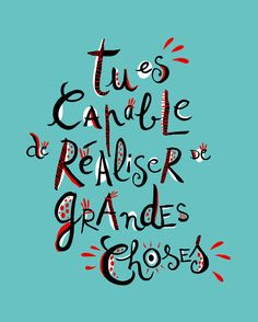 You are capable of accomplishing great things:) Pensée positive française. Positive Vibes Only, Positive Attitude, Positive Thoughts, Positive Quotes, French Words, French Quotes, Words Quotes, Life Quotes, Godly Quotes