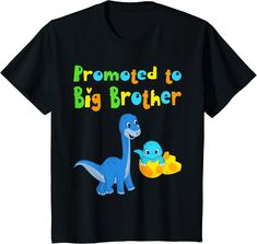 Amazon.com: Kids i become big brother 2021 2022 birth brother sister T-Shirt: Clothing Promoted To Big Brother, Baby Dino, Birthday Fashion, Cute Dinosaur, Brother Sister, Shirt Price, Boys T Shirts, Christians, Kind Mode