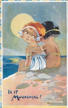 """IS IT MOONSHINE?"" vintage postcard  Illustrated by Agnes Richardson."