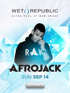 Party with Afrojack as he's joined by Fergie DJ at Wet Republic Ultra Pool at the MGM Grand Las Vegas on Sunday, September 14.