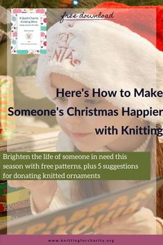 Ready to brighten the life of someone in need this holiday season? Here are free patterns, plus 5 suggestions for donating knitted ornaments ... Read More about  Here's How to Make Someone's Christmas Happier with Knitting - Knitting for Charity