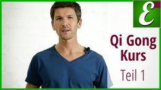 Qi Gong Kurs: Teil 1