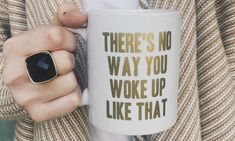 I need every single one of these. 21 Brutally Honest Coffee Mugs That Nail Your Morning Struggle