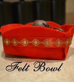 Tutorial: No Sew Felt Bowl