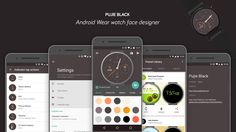 App to customize your Android Wear Based Smart Watch: Pujie Black 3.3 via YouTube *(Apple Watch? Please, Heck No!)*