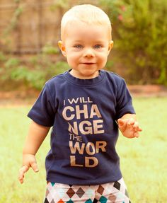 I Will Change the World Toddler or Kids shirt, No ink, sizes 12m to 8y, click for colors. $23.00, via Etsy.