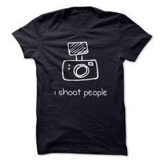 I shoot people T Shirts, Hoodies. Check price ==► https://www.sunfrog.com/Geek-Tech/I-shoot-people-8960146-Guys.html?41382 $21.85