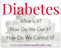 Start here for all that Love, Home and Health has to offer on Diabetes! Holistic Health Tips and Home Remedies, as well as steps for reversing Diabetes!