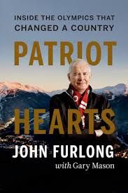 Memoir by John Furlong, the former chief of the Vancouver Olympic Committee.