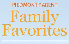 Piedmont Parent's 2015 Family Favorites