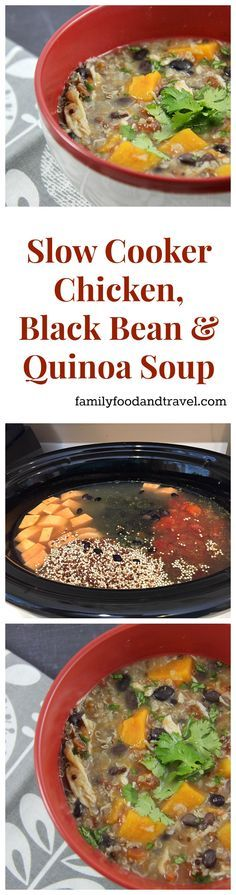 Slow Cooker Chicken Black Bean and Quinoa Soup - easy to make and a hearty and delicious meal. Freezes well and the kids love it too!