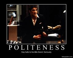 Politeness - Demotivational Poster