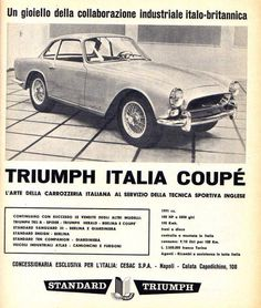 """""""Italian bodywork at its best, British tradition in sports car engineering at its finest. British Sports Cars, Cool Sports Cars, Sport Cars, British Car, Triumph Motor, Triumph Car, Triumph 2000, British Traditions, Triumph Spitfire"""