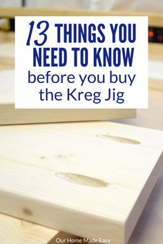 Have you been wanting to buy the Kreg Jig? Choosing to invest in tools is a risk. Before you buy, look at the 13 things you need to know before buying!