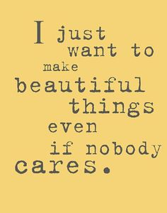even if nobody cares