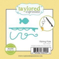 Taylored Expressions - Dies - Little Bits - Fishing Pole
