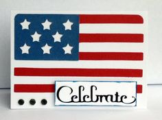 My Cricut Craft Room: Festive Friday June 2013 Festive Flags in Projects Cricut Design Studio, Cricut Craft Room, Scrapbook Embellishments, Cricut Creations, Card Sketches, Cute Cards, Stampin Up Cards, Fourth Of July, Memorial Day