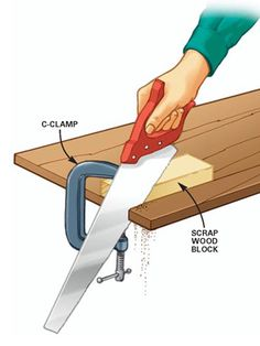 DIY Tip of the Day: Handsaw cutting guide. When you're cutting with a handsaw, it's hard to get an accurate start. To solve this problem, use a C-clamp to secure a scrap wood block along the cutting line. This keeps the saw on the cutting line until the blade is fully into the cut.