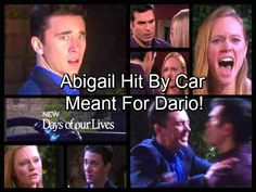 Days of Our Lives Spoilers: Abigail Hit by Car After Rescuing Chad – Dario's Enemy Misses His Target