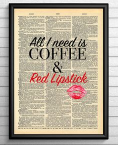 All I need is COFFEE & Red Lipstick quote on vintage dictionary page, coffee quotes, wall art, lipstick quotes, office decor, mixed media by VanguardsArt on Etsy