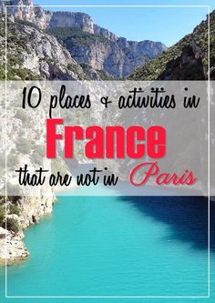 10 places activities france tourism travel