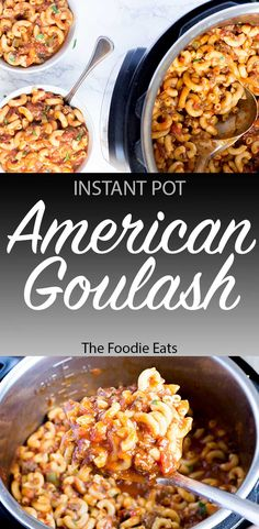 Instant Pot / Pressure Cooker American Goulash | The Foodie Eats via @thefoodieeats