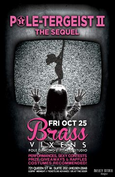 POLE-TERGEIST THE SEQUAL - Friday October 25th, 2013!  #partytime Pole Dancing Fitness, October 25, Party Time, Friday, Events