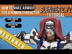 How To Make Armor For A Human Character In Blender 2.72b