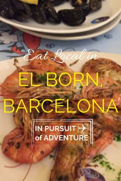 Eat Local in El Born - Our Guide on How to Eat and Drink Local in El Born, Barcelona