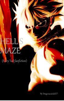Hell's Maze (Fairy Tail Fanfiction) de dragonaccendo07