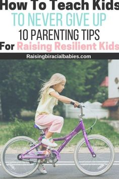 10 parenting tips for raising resilient kids who never give up. Parenting tips to giver your kids a growth mindset. Practical Parenting, Natural Parenting, Peaceful Parenting, Gentle Parenting, Parenting Advice, Parenting Quotes, Mindful Parenting, Raising Kids Quotes, Quotes For Kids