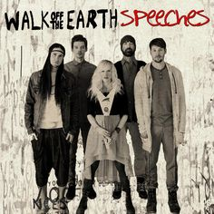 single cover art: walk off the earth - speeches [03/2013]