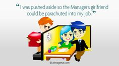 """I was pushed aside so the Manager's girlfriend could be parachuted into my job"" excerpt from infographic Top 10 Funny Resume Quotes http://almagreta.com/resume-quotes-infographic/"